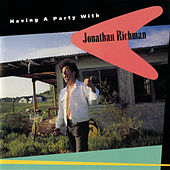 Having A Party With Jonathan Richman by Jonathan Richman
