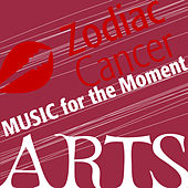 Music for the Moment: Zodiac Cancer by Various Artists