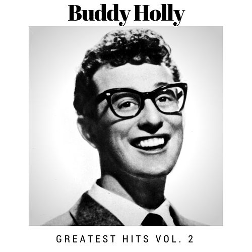 Greatest Hits Vol. 2 von Buddy Holly