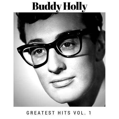 Greatest Hits Vol. 1 by Buddy Holly
