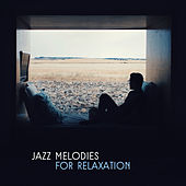 Jazz Melodies for Relaxation – Smooth Sounds for Relaxation, Jazz Memories Music, Soft Instrumental Sounds by Smooth Jazz Park