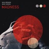 Many Moods: Madness de Nick Brewer