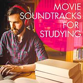 Movie Soundtracks for Studying by Various Artists