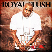 The Message: Reloaded by Royal Flush