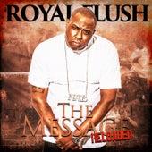 The Message: Reloaded de Royal Flush
