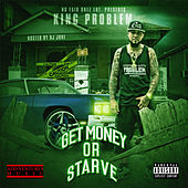 Get Money or Strave de King Problem