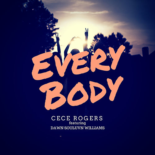Everybody by Ce Ce Rogers