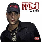 FF I Love U von Bijan