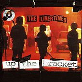 Up The Bracket de The Libertines