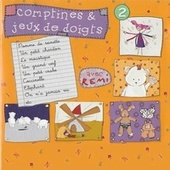 Comptines et jeux de doigts, vol. 2 de Remi