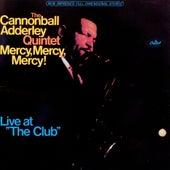 Mercy, Mercy, Mercy by Cannonball Adderley