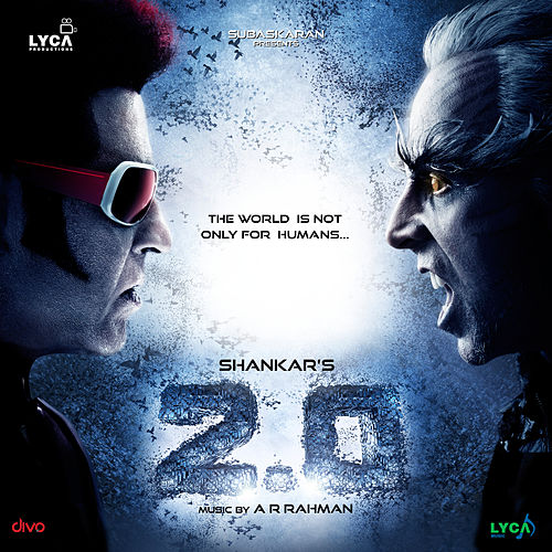 2.0 (Original Motion Picture Soundtrack) by A.R. Rahman
