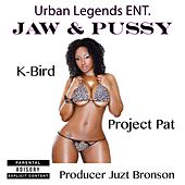 Jaw & Pussy by Project Pat