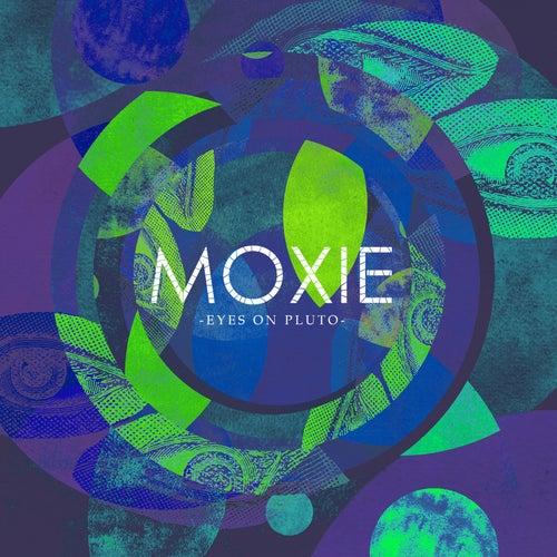 Eyes on Pluto by Moxie