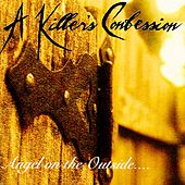 Angel on the Outside de A Killer's Confession
