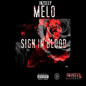 Sign in Blood 2 by In2deep Melo