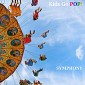 Symphony by Kids Go POP!