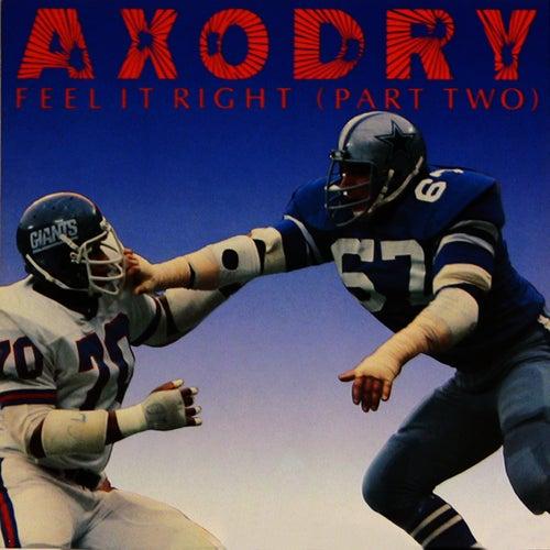 Feel It Right (Part 2) by Axodry