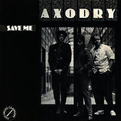 Save Me (Remix) by Axodry