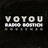 Radio Bostich (Tune in Mix) by Voyou