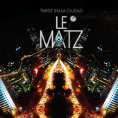 Tarde en la Ciudad de Le Matz