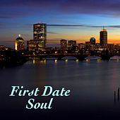 First Date Soul by Various Artists