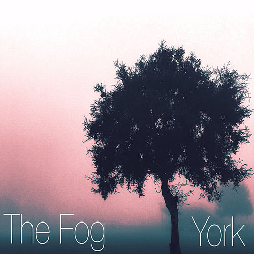 The Fog by York