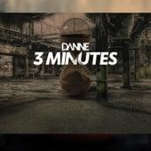 3 Minutes de Danne