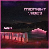Midnight Viibes by Swerve