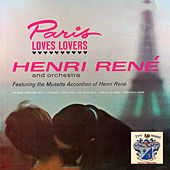 Paris Loves Lovers by Henri Rene