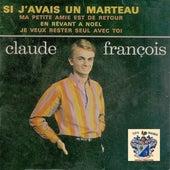 Si j'avais un marteau von Claude François