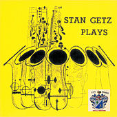 Stan Getz Plays de Stan Getz
