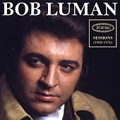 Epic Sessions (1968-1976) de Bob Luman