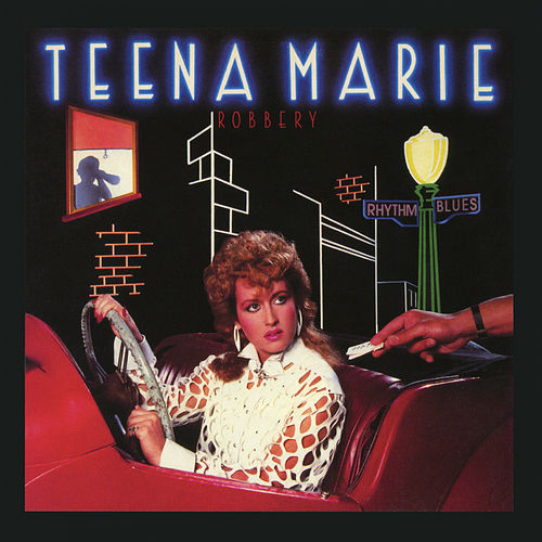 Robbery (Expanded Edition) by Teena Marie