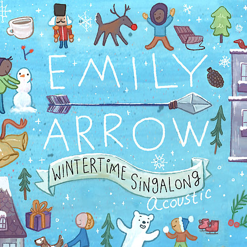 Wintertime Singalong by Emily Arrow