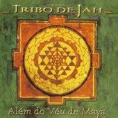 Além do véu de Maya de Tribo de Jah