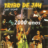 2000 anos (Ao vivo) de Tribo de Jah