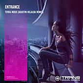 Terra Noise (Agustin Villalba Remix) by Entrance