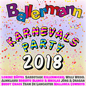 Ballermann Karnevalsparty 2018 von Various Artists