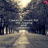 Classical music for the jogging and athletics by Health Music