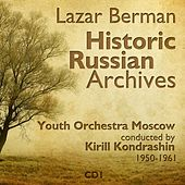 Lazar Berman - Historic Russian Archives (1950 - 1961), Volume 1 von Lazar Berman