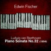 Ludwig van Beethoven  - Piano Sonata No.32 (1954) by Edwin Fischer