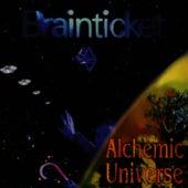 Alchemic Universe by Brainticket