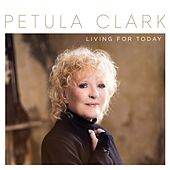 Living for Today de Petula Clark