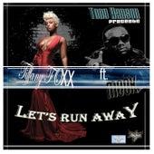 Let's Run Away by Tiffany Foxx