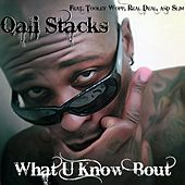 What U Know 'Bout (feat. Tooley Wopp, Pablo Tha Capo & Slim) - [Radio Edit] de Qali Stacks