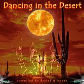 Dancing in the Desert de Various Artists