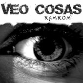 Veo cosas by RamRom