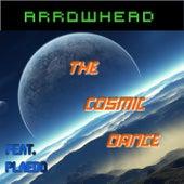 The Cosmic Dance (feat. Plaedo) de Arrowhead