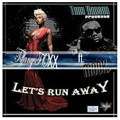 Let's Run Away (Dirty) by Tiffany Foxx
